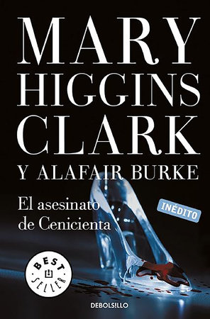 El asesinato de Cenicienta  / The Cinderella Murder: An Under Suspicion Novel by Mary Higgins Clark and Alafair Burke