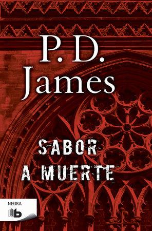 Sabor a muerte  /  A Taste for Death by P. D. James
