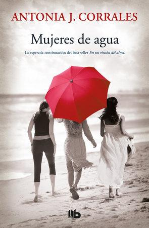 Mujeres de agua / Women of Water by Antonia J. Corrales