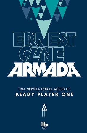 Armada (Spanish Edition) by Ernest Cline