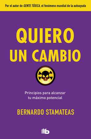 Quiero un cambio / I Want a Change by Bernardo Stamateas