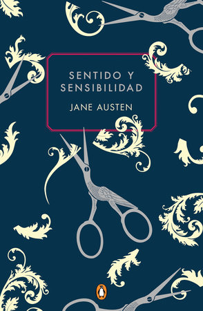 Sentido y sensibilidad / Sense and Sensibility (Commemorative Edition) by Jane Austen
