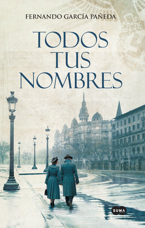 Todos tus nombres / All Your Names by Fernando Garcia Paneda