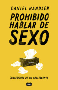 Prohibido hablar de sexo. Confesiones de un adolescente / All the Dirty Parts