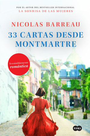 33 cartas desde Montmartre / The Love Letters from Montmartre by Nicolas Barreau