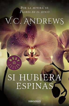Si hubiera espinas / If There Be Thorns by Virginia C. Andrews