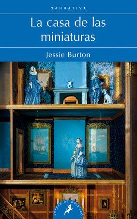 La casa de las miniaturas / The Miniaturist by Jessie Burton