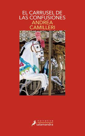 El carrusel de las confusiones / The Carousel of Confusions by Andrea Camilleri