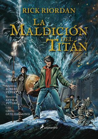 La maldición del titán. Novela gráfica / The Titan's Curse: The Graphic Novel by Rick Riordan