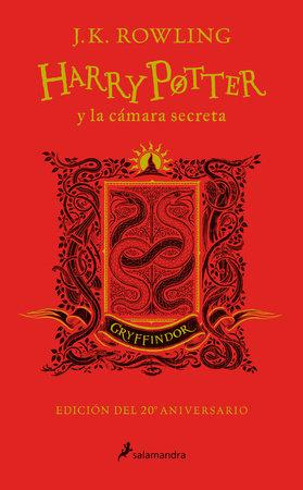 Harry Potter y la cámara secreta. Edición Gryffindor / Harry Potter and the Chamber of Secrets: Gryffindor Edition by J.K. Rowling