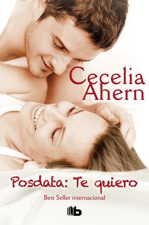 Posdata Te quiero / PS, I Love You by Cecelia Ahern