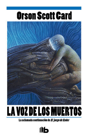 La voz de los muertos / Speaker of the Dead by Orson Scott Card