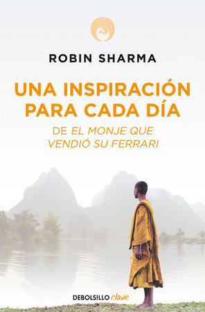 Una inspiración para cada día de El monje que vendió su Ferrari / Daily Inspiration from the Monk Who Sold His Ferrari by Robin Sharma