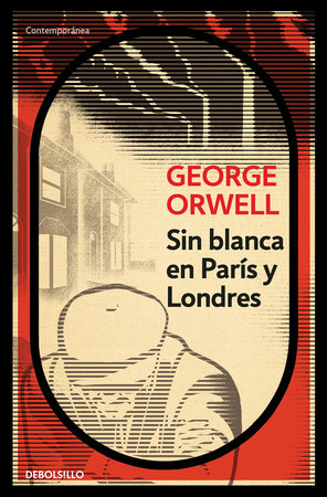 Sin blanca en Paris y Londres / Down and Out in Paris and London by George Orwell