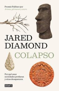 Colapso: Por qué unas sociedades perduran y otras desaparecen / Collapse: How So cieties Choose to Fail or Succeed