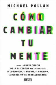 Cómo cambiar tu mente / How to Change Your Mind