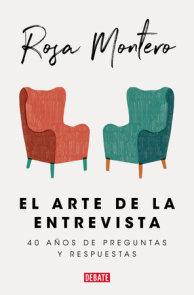 El arte de la entrevista: 40 años de preguntas y respuestas / The Art of the Interview