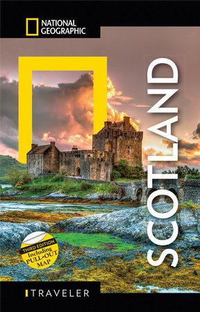 National Geographic Traveler Scotland 3rd Edition by Robin McKelvie and Jenny McKelvie
