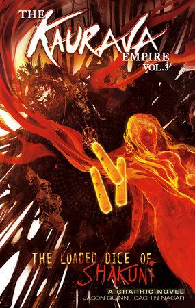 The Kaurava Empire: Volume Three by Jason Quinn