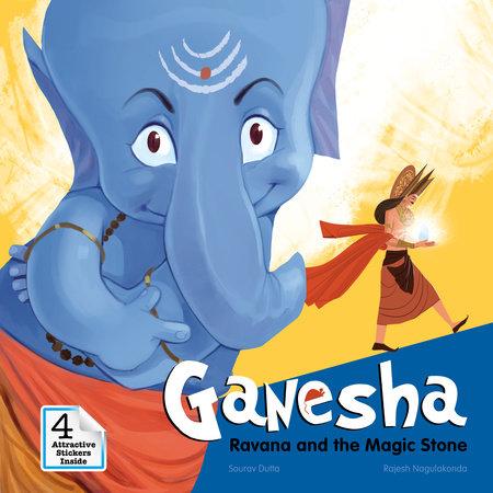 Ganesha: Ravana and the Magic Stone by Sourav Dutta