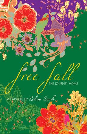 Free Fall by Rohini Singh