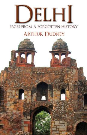 Delhi by Arthur Dudney