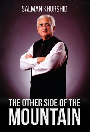 The Other Side of the Mountain by Salman Khurshid