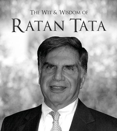 The Wit & Wisdom of Ratan Tata by Ratan Tata