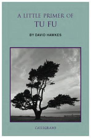 A Little Primer of Tu Fu by David Hawkes