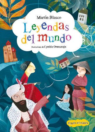 Leyendas del mundo / World Legends by Martin Blasco