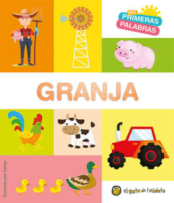 Granja. Serie Mis primeras palabras / The Farm. My First Words Series