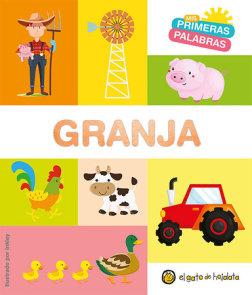 Granja. Serie Mis primeras palabras / The Farm. My First Words Series