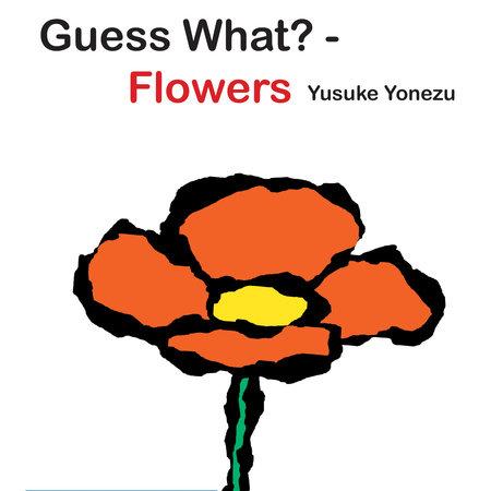 Guess What?-Flowers by Yusuke Yonezu