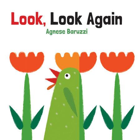 Look, Look Again by Agnese Baruzzi