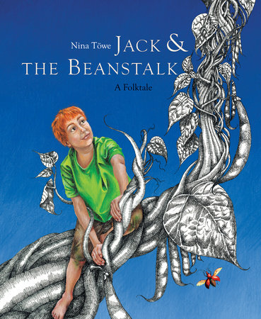 Jack and the Beanstalk by Nina Töwe