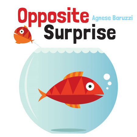 Opposite Surprise by Agnese Baruzzi