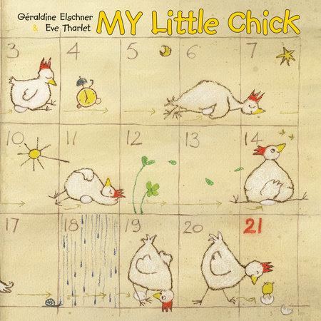 My Little Chick by Geraldine Elschner