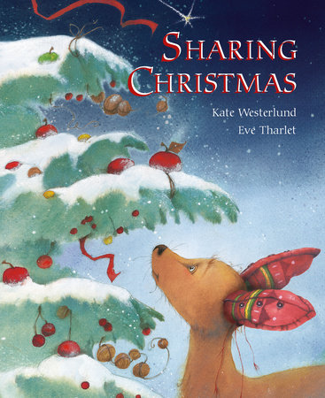 Sharing Christmas by Eve Tharlet
