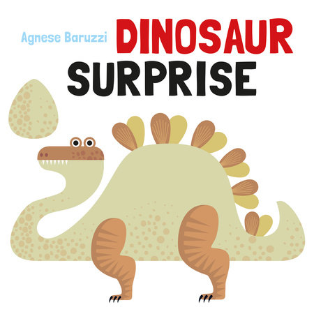 Dinosaur Surprise by Agnese Baruzzi